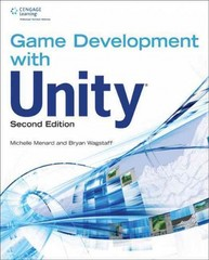 Game Development with Unity 2nd Edition 9781305110540 1305110544
