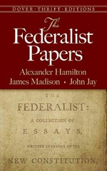 The Federalist Papers 1st Edition 9780486496368 0486496368
