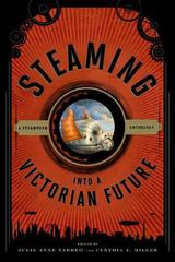 Steaming into a Victorian Future 1st Edition 9780810893153 0810893150