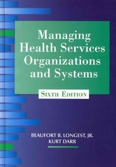 Managing Health Services Organizations and Systems 6th Edition 9781938870002 193887000X