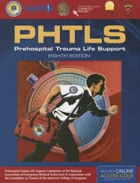 PHTLS: Prehospital Trauma Life Support 8th Edition 9781284041736 1284041735