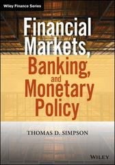 Financial Markets, Banking, and Monetary Policy 1st Edition 9781118872239 1118872231