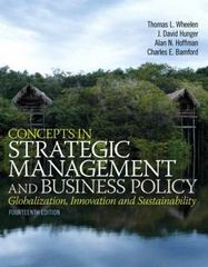 Concepts in Strategic Management and Business Policy 14th Edition 9780133126129 0133126129