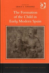The Formation of the Child in Early Modern Spain 1st Edition 9781317031451 1317031458
