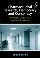 Pharmaceutical Research, Democracy and Conspiracy 1st Edition 9781317081371 1317081374