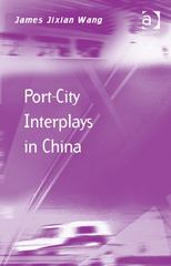 Port-City Interplays in China 1st Edition 9781317077749 1317077741