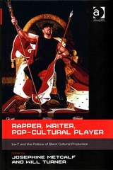 Rapper, Writer, Pop-Cultural Player 1st Edition 9781317071501 1317071506