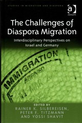 The Challenges of Diaspora Migration 1st Edition 9781317039136 1317039130