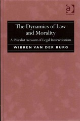 The Dynamics of Law and Morality 1st Edition 9781317035053 1317035054