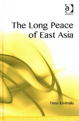 The Long Peace of East Asia 1st Edition 9781317025184 1317025180