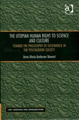 The Utopian Human Right to Science and Culture 1st Edition 9781317012702 1317012704