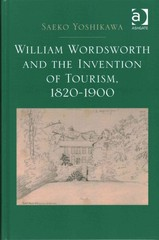 William Wordsworth and the Invention of Tourism, 1820-1900 1st Edition 9781472420138 1472420136
