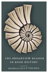 The Broadview Reader in Book History 1st Edition 9781554810888 1554810884