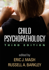 Child Psychopathology 3rd Edition 9781462516681 1462516688