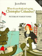Where Do You Think You're Going, Christopher Columbus? 1st Edition 9780698115804 0698115805