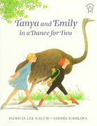 Tanya and Emily in a Dance for Two 0 9780698116351 0698116356