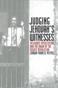 Judging Jehovah's Witnesses 0 9780700611829 0700611827