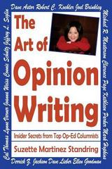 The Art of Opinion Writing 1st Edition 9780989884860 0989884864