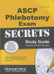 ASCP Phlebotomy Exam Secrets Study Guide 1st Edition 9781630940096 1630940097