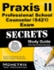Praxis II Professional School Counselor (5421) Exam Secrets Study Guide