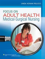 Focus on Adult Health + NCLEX-RN 10,000 Powered by Prepu Package 1st Edition 9781469869834 1469869837