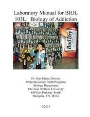Biology of Addiction 1st Edition 9781494471972 1494471973