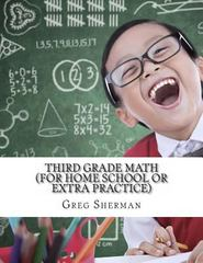 Third Grade Math 1st Edition 9781494721459 1494721457