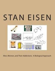 Men, Women, and Their Addictions 1st Edition 9781494728656 1494728656