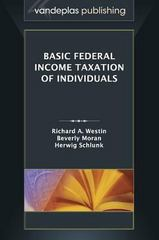 Basic Federal Income Taxation of Individuals 1st Edition 9781600422102 1600422101
