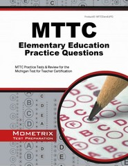 MTTC Elementary Education Practice Questions 1st Edition 9781627339773 1627339779