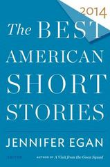 The Best American Short Stories 2014 1st Edition 9780547819228 0547819226
