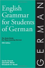 English Grammar for Students of German 6th Edition 9780934034432 0934034435