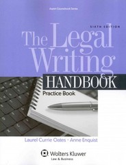 The Legal Writing Handbook 6th Edition 9781454847199 1454847190