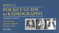 Merrill's Pocket Guide to Radiography 13th Edition 9780323311960 0323311962