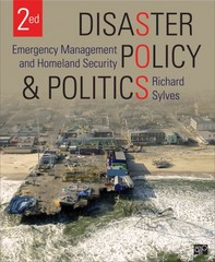 Disaster Policy and Politics; Emergency Management and Homeland Security 2nd Edition 9781483307817 1483307816
