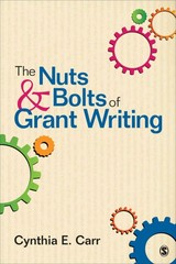 The Nuts and Bolts of Grant Writing 1st Edition 9781452259031 1452259038