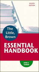 The Little, Brown Essential Handbook with MyWritingLab -- Access Card Package 8th Edition 9780321993304 0321993306