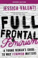 Full Frontal Feminism 2nd Edition 9781580055611 1580055613