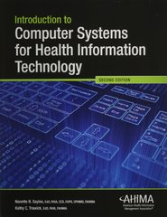 Introduction to Computer Systems for Health Information Technology 2nd Edition 9781584263937 1584263938