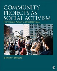 Community Projects as Social Activism 1st Edition 9781483309378 1483309371