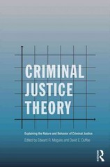 Criminal Justice Theory 2nd Edition 9780415715195 0415715199