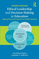 Ethical Leadership and Decision Making in Education 4th Edition 9781138776272 1138776270