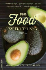 Best Food Writing 2014 1st Edition 9780738217918 0738217913