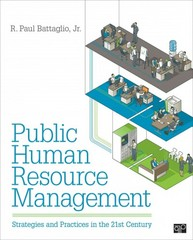 Public Human Resource Management: Strategies and Practices in the 21stCentury 1st Edition 9781452218236 1452218234