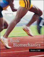 Basic Biomechanics 7th Edition 9780077822170 007782217X