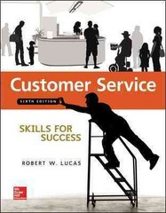 Customer Service Skills for Success 6th Edition 9780073545462 0073545465
