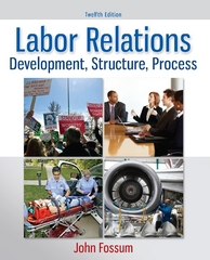 Labor Relations 12th Edition 9780077862473 0077862473