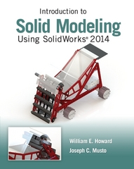 Introduction to Solid Modeling Using SolidWorks 2014 10th Edition 9780078021244 0078021243