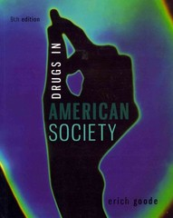 Drugs in American Society 9th Edition 9780078026591 0078026598