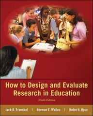 How to Design and Evaluate Research in Education 9th Edition 9780078110399 0078110394
